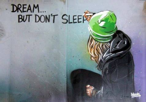 dream don't sleep